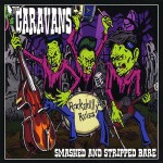 CD - Caravans - Smashed And Stripped Bare