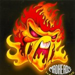 LP - Mad Heads - Naked Flame