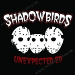 CD - Shadowbirds - Unexpected