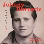 LP - Johnny Burnette - Wampus Rock And Roll Demos Vol. 2