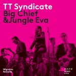 Single - TT Syndicate - Big Chief; Jungle Eva