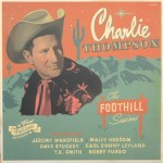 LP - Charlie Thompson - The Foothill Sessions