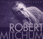 CD - Robert Mitchum - Tall Dark Stranger