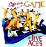 CD - Jive Aces - Life is a game
