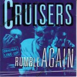 CD - Cruisers - Rumble Again