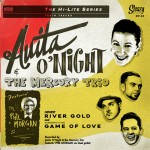 Single - Anita O'Night & The Mercury Trio Feat. Phil Morgan - River Gold