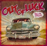 10inch - Out Of Luck - Killer Coupe