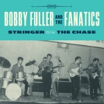 Single - Bobby Fuller And The Fanatics - Stringer /  The Chase