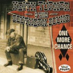 CD - Keith Turner & The Southern Sound - One More Chance