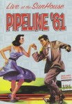 DVD - Pipeline  61 - Live At The Sunhouse