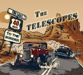 CD - Telescopes - The Last Forty Miles To The Border