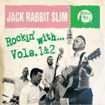 CD - Jack Rabbit Slim - Rockin' With Vol 1 & 2