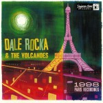 10inch - Dale Rocka & the Volcanos - Paris Recordings 1998