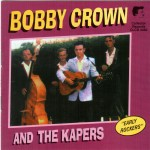 CD - Bobby Crown & The Kapers - Bobby Crown And The Kapers