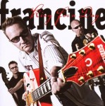 CD - Francine - King For A Day