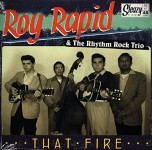 Single - Roy Rapid & The Rhythm Rock Trio - That Fire