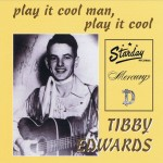 CD - Tibby Edwards - Play It Cool Man, Play It Cool