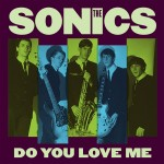 Single - Sonics - Do You Love Me / Money