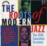 CD - VA - Roots Of Modern Jazz: 1948 Sensation Sessions