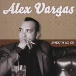 CD - Alex Vargas - Smooth As Ice