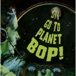 CD - Flatfoot Shakers - Lets go to planet bop