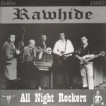 Single - Rawhide - All Night Rockers