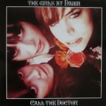 CD - The Girls At Dawn - Call The Doctor