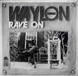 LP - Waylon Jennings - Rave on