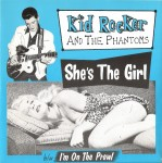 Single - Kid Rocker And The Phantoms - She's The Girl, I'm On The Prowl