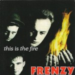 CD - Frenzy - This Is The Fire