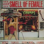 LP - Cramps - Smell Of Female