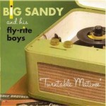 CD - Big Sandy & His Fly-Rite Boys - Turntable Matinee