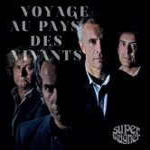 CD - Super Wagner - Voyage Au Pays Des Vivants