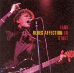 CD - Blues Affection - Hard On Stage