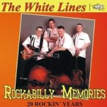 CD - White Lines - Rockabilly Memories - 20 Rockin Years