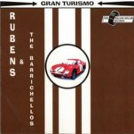 CD - Rubens & The Barrichellos - Gran Turismo