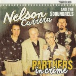 CD - Nelson Carrera And The Scoundrels - Partners In Crime