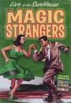 DVD - Magic Strangers - Live At The Sunhouse