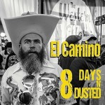 CD - El Camino - 8 Days 'n' Dusted