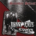 CD - Johnny Knife & His Rippers - Sinister Street