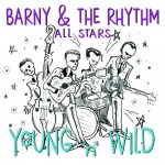 CD - Barny & The Rhythm All Stars - Young 'n' Wild
