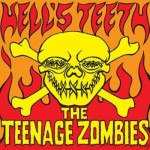 10inch - Teenage Zombies - Hell's Teeth
