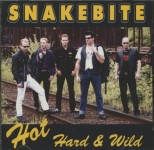 CD - Snakebite - Hot, Hard and Wild