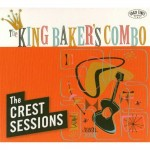 CD - King Baker's Combo - The Crest Sessions