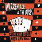 CD - Warren Ace - Why Waltz When You Can Rock And Roll?