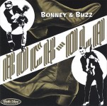 CD - Bonney & Buzz - Rock-Ola