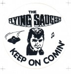 Aufkleber - Flying Saucers - Keep on Comin