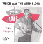 Single - Ramblin James and Billy Boppers - Which Way The Wind Blows, One Time So Fine, Friday Night