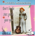 CD - Skeets Mc Donald - Don't let the stars get in your eyes