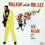 LP - Lee Allen - Walkin' With Mr. Lee
